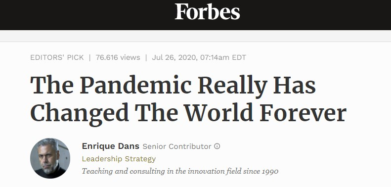One among many: Forbes headline claim the pandemic has changed the world forever