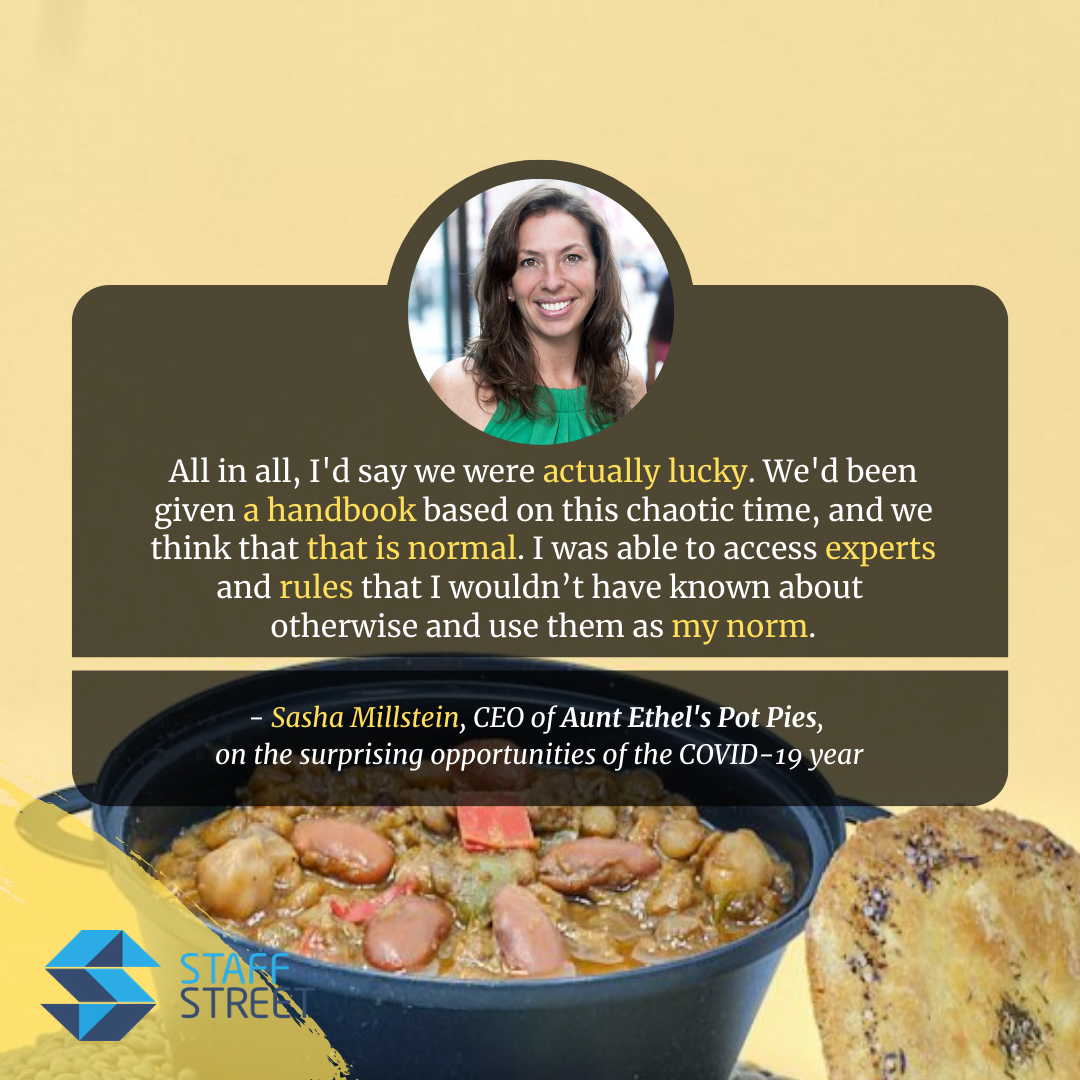 Sasha Millstein, CEO of Aunt Ethel's Pot Pies, talks about feeling surprisingly lucky in 2020